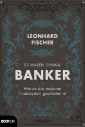 Once Upon A Time There Were Bankers