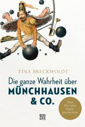 The Whole Truth about Münchhausen & Co.