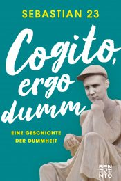 Cogito, Ergo Dumb
