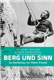 Viktor Frankl - Mountain and Meaning